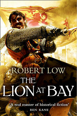 The Lion at Bay by Robert Low, Book, New (Paperback, 2012)