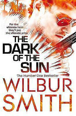 The Dark of the Sun by Wilbur Smith, Book, New (Paperback, 2011)