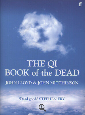 A quite interesting book: The QI book of the dead (Hardback)