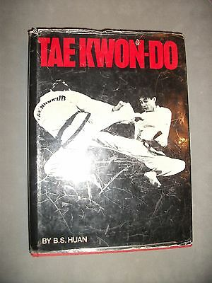 Tae Kwon-do by B S Huan