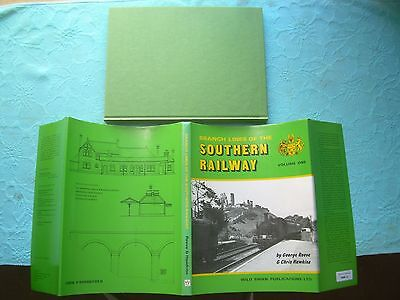 Branch Lines Of The Southern Railway Volume One - Wild Swan Railway Book