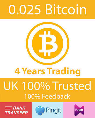 Bitcoin 0.025 BTC UK Seller, Formally bluey1979, Paym, Pingit, Bank Transfer
