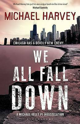 We All Fall Down by Michael Harvey (Paperback, 2013) New Book