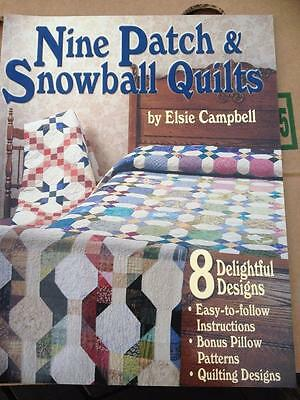 Nine Patch & Snowball Quilts by Elsie Campbell 8 Designs + Bonus Pillow