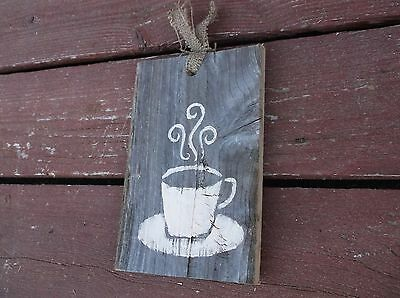 Coffee cup sign  farmhouse wood primitive old barn barnwood artist original