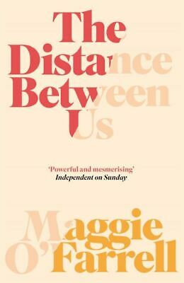 The distance between us by Maggie O'Farrell (Paperback)