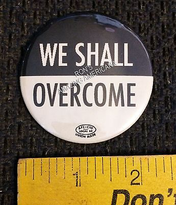 REPRODUCTION - March on DC - WE SHALL OVERCOME - Civil Rights Button Pin 1960s