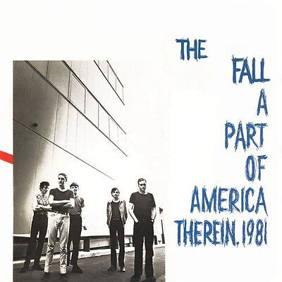 The Fall - A Part Of America Therein 1981 (Limited 2 x Vinyl LP) Pre-order