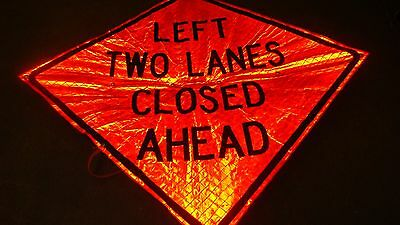 """CONSTRUCTION ZONE LEFT TWO LANES CLOSED AHEAD  Fluorescent Vinyl SIGN  48"""" X 48"""""""