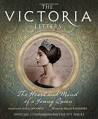 The Victoria Letters: The Official Companion to the ITV Victoria Series By Hele