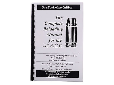 .45 A.C.P. Auto Reloading Manual LOADBOOK 45 ACP USA Newest 2016 Edition