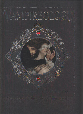 Vampireology: the true history of the fallen ones by Nicky Raven Gary Blythe