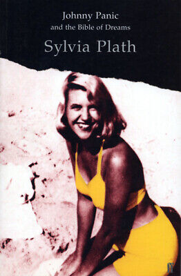 Johnny Panic and the bible of dreams: and other prose writings by Sylvia Plath