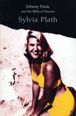Johnny Panic and the bible of dreams by Sylvia Plath (Paperback)