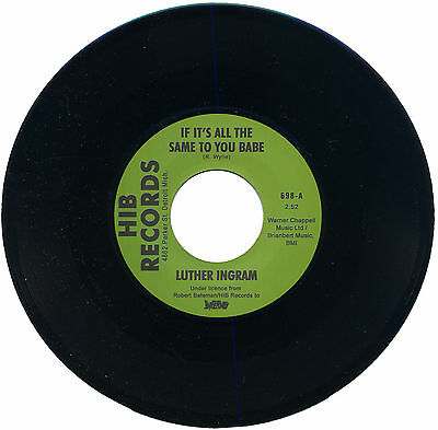 """Luther Ingram  """"if It's All The Same To You Babe""""    Northern Soul    Listen!"""