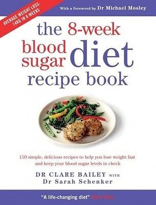 The 8-Week Blood Sugar Diet Recipe Book Dr Michael Mosley Paperback BRAND NEW