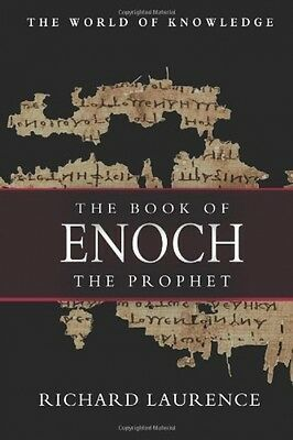 The Book Of Enoch: The Prophet Richard Laurence Paperback World of Knowledge NEW