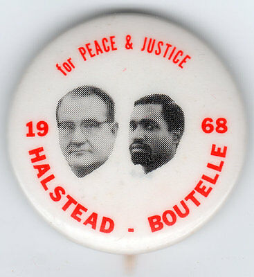 1968 Halstead & Boutelle For PEACE & JUSTICE Campaign Pin