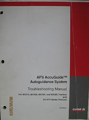 CASE-IH AFS AccuGuide Autoguidance System MX-STX Tractor Troubleshooting Manual