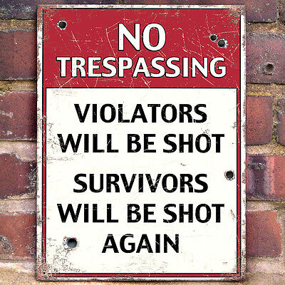 No Trespassing Funny Metal Wall Sign Gift/Home/Garage/Shed/Garden/Home