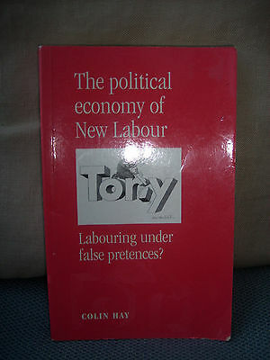 The Political Economy of New Labour.