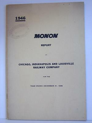1946 Monon Report - Chicago, Indianapolis and Louisville Railway Company