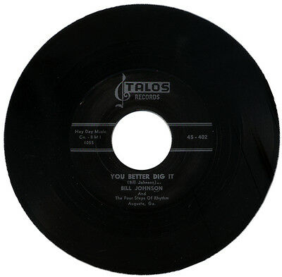 """BILL JOHNSON And THE FOUR STEPS OF RHYTHM  """"YOU BETTER DIG IT""""   R&B   LISTEN!"""