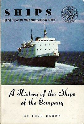 Ships of the Isle of Man Steam Packet Co Ltd by Fred Henry 4th Edition 1978