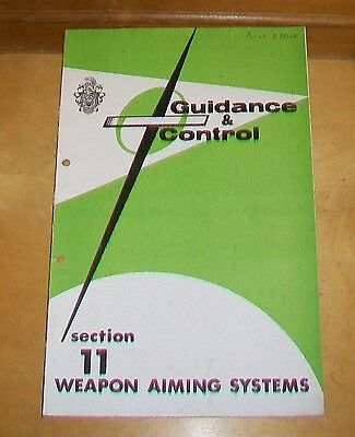 Raf College Of Air Warfare Guidance & Control. Weapon Aimimg Systems