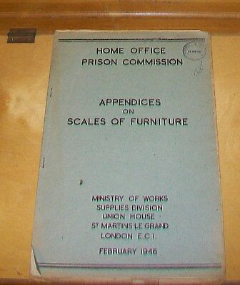 Home Office Prison Commission Appendices On Scales Of Furniture Feb 1946
