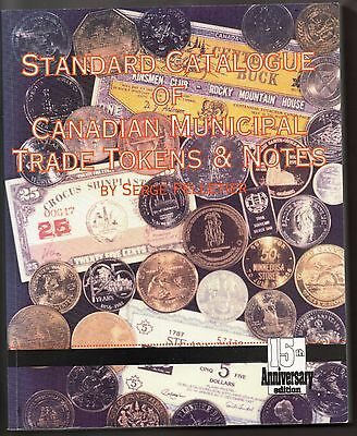 1993 Standard Catalogue Of Canadian Municipal Trade Tokens 15th Edition