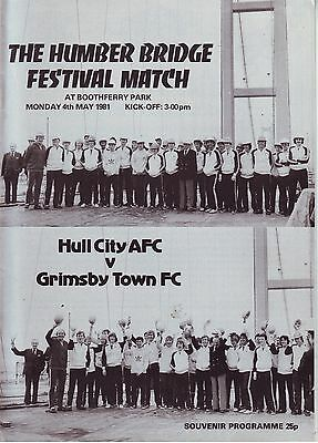 HULL CITY V GRIMSBY TOWN The HUMBER BRIDGE FESTIVAL MATCH 4 MAY 1981 VGC