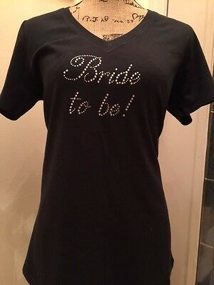 NEW Bride to Be!  Black Bridal Rhinestone T-Shirt!  Size LARGE