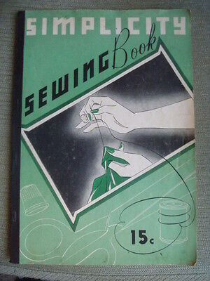 Simplicity Sewing Book - Vintage 1937 Simplicity Pattern Company Manual