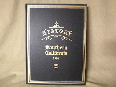 "History Of Southern California 1914 Hard Cover ""75 Reprint 275 Pages w/ Photos"