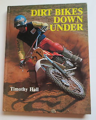 DIRT BIKES DOWN UNDER By Timothy Hall H/C Book