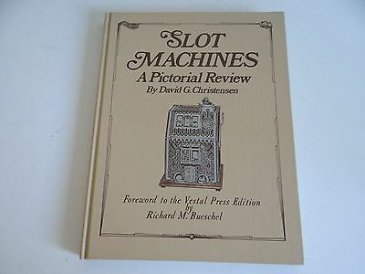SLOT MACHINE BOOK A Pictorial Review BY DAVID G CHRISTENSEN