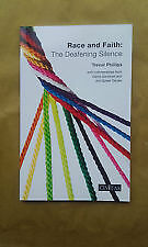 Race and Faith: The Deafening Silence by Trevor Phillips (Paperback, 2016)