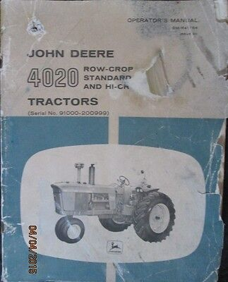 John Deere  4020 Row-Crop And Hi-Crop Tractors Operator`s Manual Original