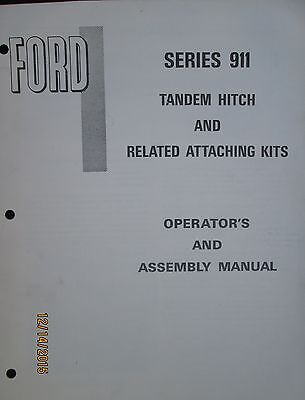 Ford Tractor Series 911 Tandem Hitch & Related Attaching Kits Operator`s  Manual