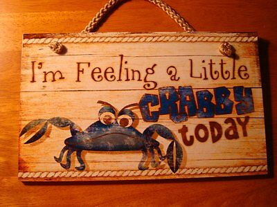 FEELING A LITTLE CRABBY Blue Crab Seafood Restaurant Beach Bar Sign Home Decor