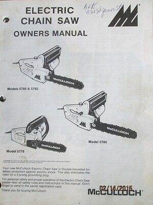McCULLOCH ELECTRIC CHAIN SAW  OWNERS MANUAL 1983 MODEL 5780 - 5782 - 5778 - 5784