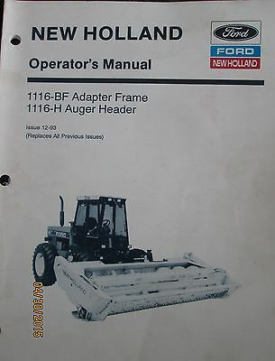 FORD - NEW HOLLAND 1116-BF Adapter Frame 1116-H Auger Header Operator`s Manual