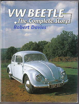 VW Volkswagen Beetle The Complete Story by Robert Davies Pub. Crowood 1996