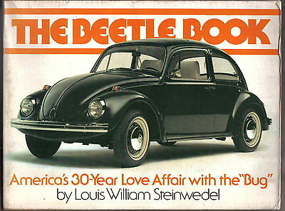 VW Volkswagen The Beetle Book - America's 30 Year Love Affair with the 'Bug'