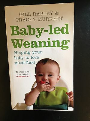 Baby Led Weaning Book By Gill Rapley - Helping Your Baby Love Good Food