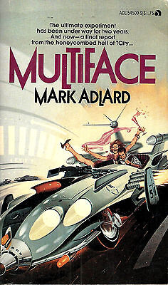 Multiface by Mark Adlard, Ace Books 1st edition paperback, April 1978