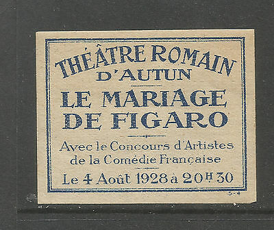 France/Autun Roman Theatre 1928 The Marriage of Figaro poster stamp/label