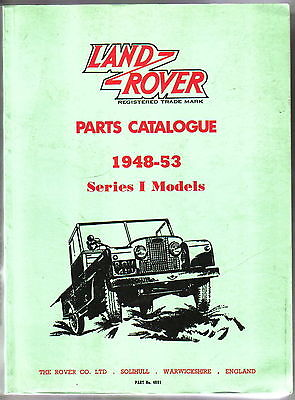 Land Rover Spare Parts Catalogue 1948-1953 Series 1  high quality REPRINT