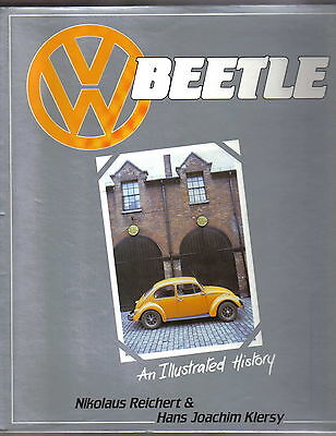 VW Volkswagen Beetle An Illustrated History by Reichert & Klersy Pub Haynes 1988